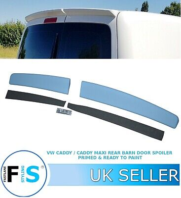 Vw Caddy Maxi Rear Twin Barn Doors Spoiler Rear Roof Boot Spoiler 2015+ Primed • 68.99£