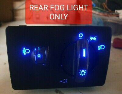 Ford Fiesta 05-08 Facelift REAR FOG ONLY Headlight Switch BLUE/RED/WHITE ETC • 22£