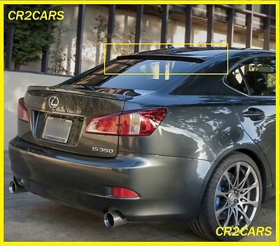 LEXUS IS250-IS350 4door SALON REAR/ROOF/WINDOW SPOILER (2006-2012) • 36£